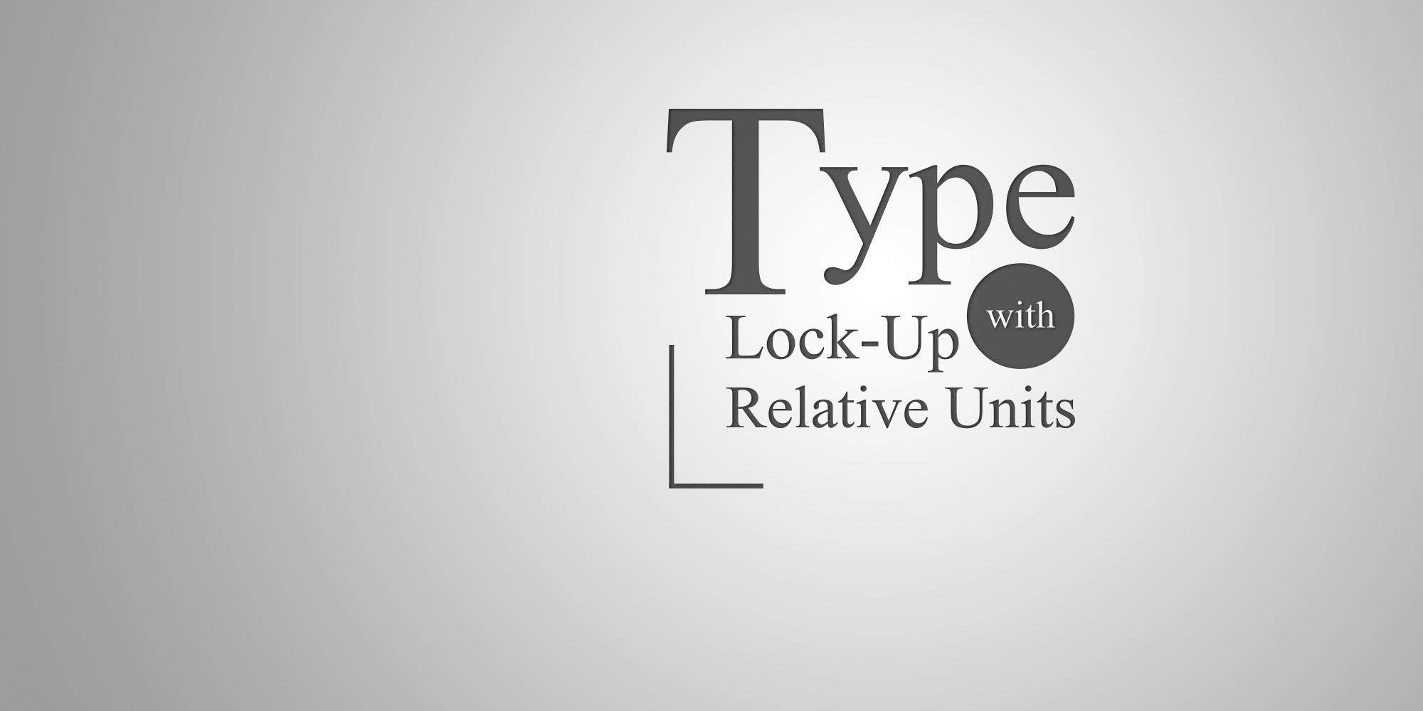 type lock-up illustration